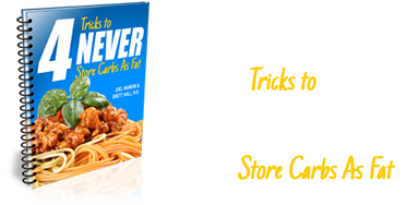 4 Tricks to Never Store Carbs