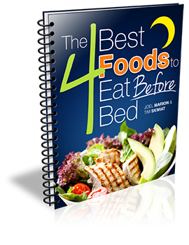 The 4 Best Foods to Eat Before Bed